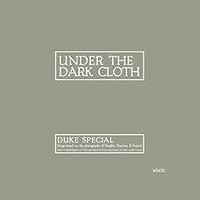 Duke Special - Under the Cloth