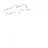 Kevin Doherty - Seeing Things